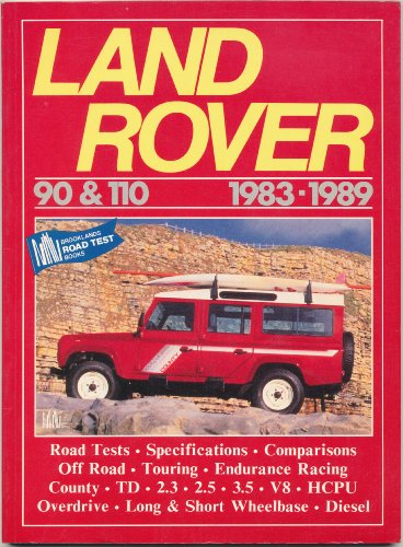 Land Rover 90 and 110, 1983-89 By R. M. Clarke