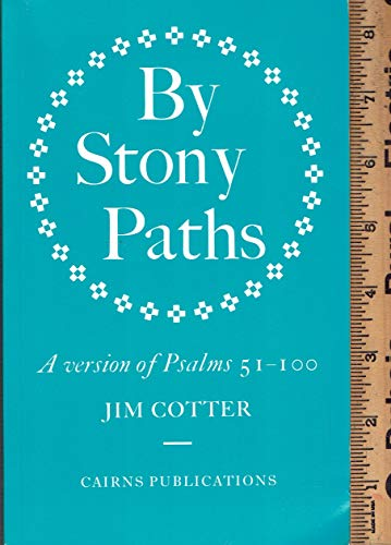 By Stony Paths By Jim Cotter