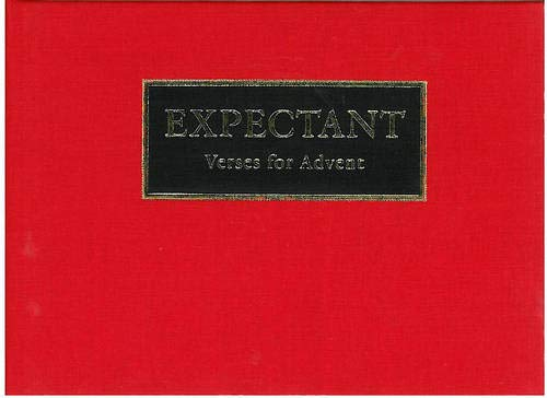 Expectant: Verses for Advent by Jim Cotter