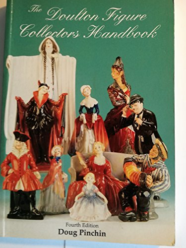 Doulton Figure Collector's Handbook: Price Listing and Colour Reference to All Royal Doulton Figures by Kevin Pearson