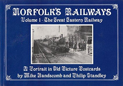 Norfolk's Railways By Mike Handscombe