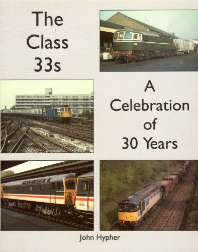 The Class 33's By John Hypher