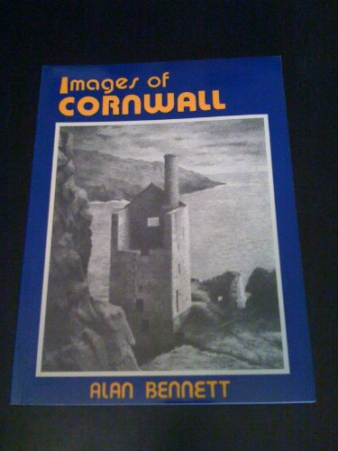 Images of Cornwall By Alan Bennett