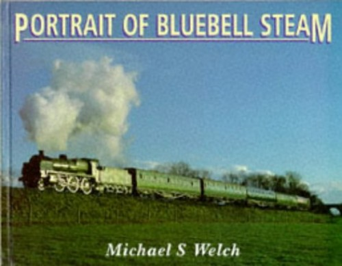Portrait of Bluebell Steam By Michael Welch