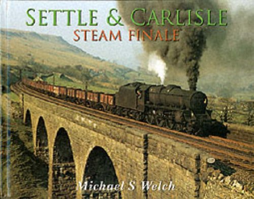 Settle and Carlisle Steam Finale By Michael Welch
