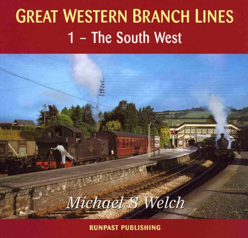 Great Western Branch Lines By Michael Welch