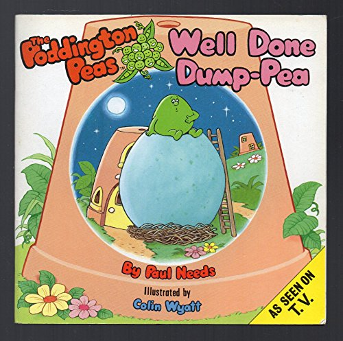 Well Done Dump-Pea By Paul Needs