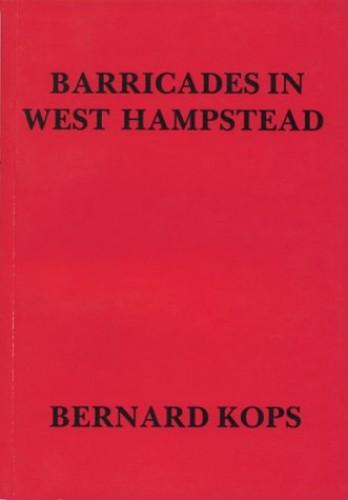 Barricades in West Hampstead By Bernard Kops