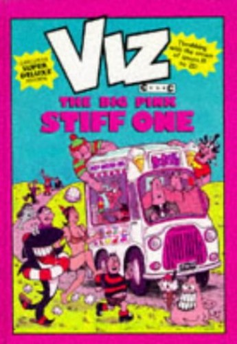 Viz: The Big Pink Stiff One by Chris Donald