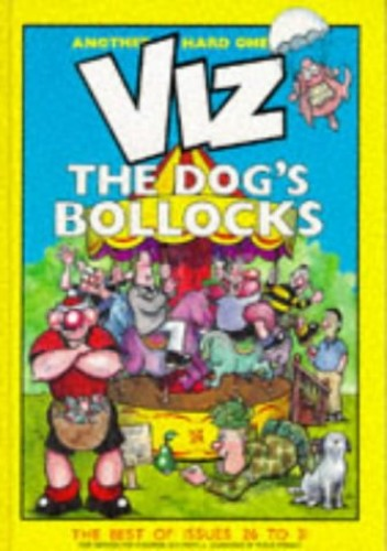 Viz: The Dogs Bollocks by Chris Donald