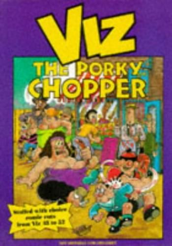 Viz: v. 8: The Porker Chopper by Chris Donald