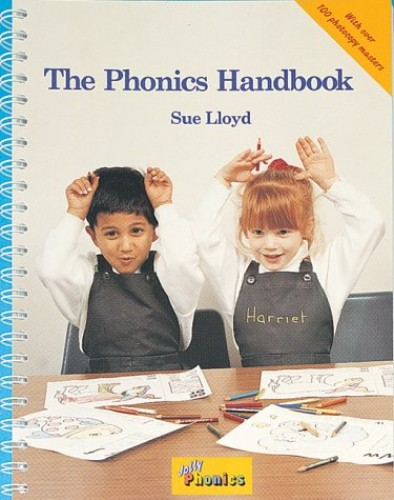 The Phonics Handbook: A Handbook for Teaching Reading, Writing and Spelling by Susan M. Lloyd