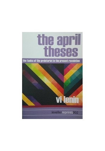 The April Theses By V. I. Lenin