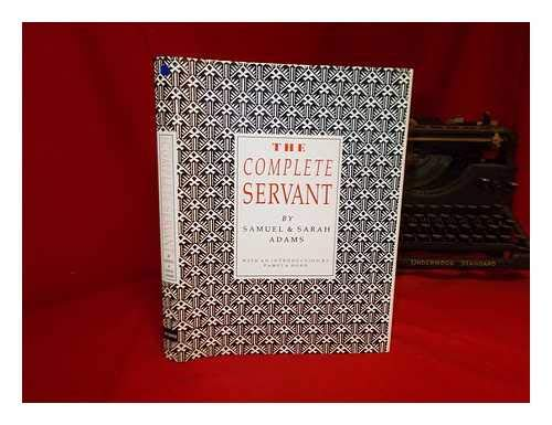 The Complete Servant By Samuel Adams