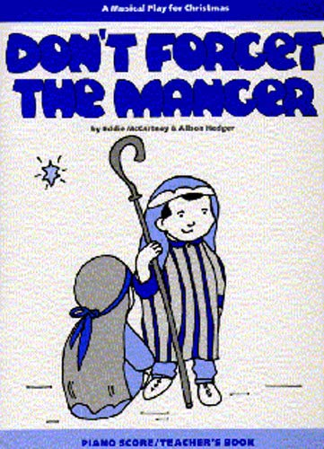Alison Hedger: Don't Forget the Manger (Teacher's Book) by