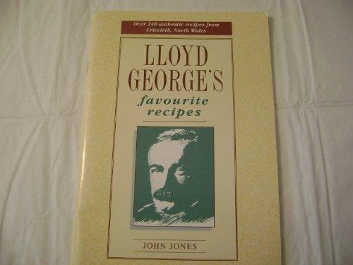 Lloyd George's Favourite Recipes by John Jones