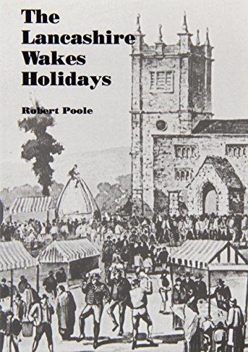 Lancashire Wakes Holidays By Robert Poole