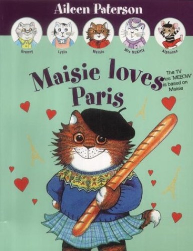 Maisie Loves Paris by Aileen Paterson