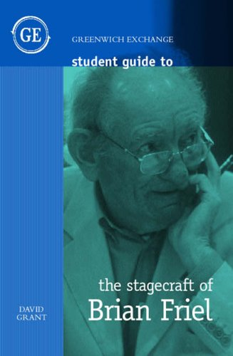 Student Guide to the Stagecraft of Brian Friel par David Grant