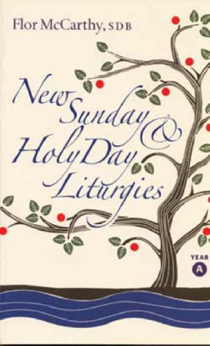 New Sunday and Holy Day Liturgies By Flor McCarthy