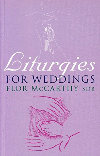 Liturgies for Weddings By Flor Mc Carthy