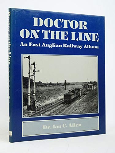 Doctor on the Line By Ian C. Allen