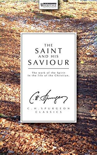 The Saint And His Saviour By C. H. Spurgeon