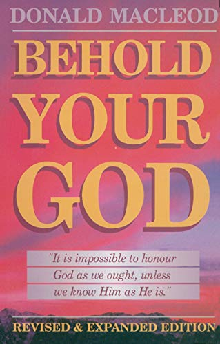Behold Your God by MacLeod, Donald Paperback Book The Cheap Fast Free Post