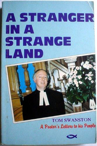 Stranger in a Strange Land By Swanston