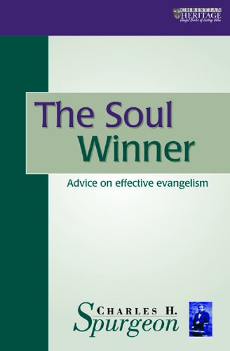 The Soul Winner By C. H. Spurgeon