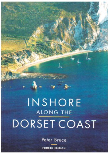Inshore Along the Dorset Coast By Bruce Peter