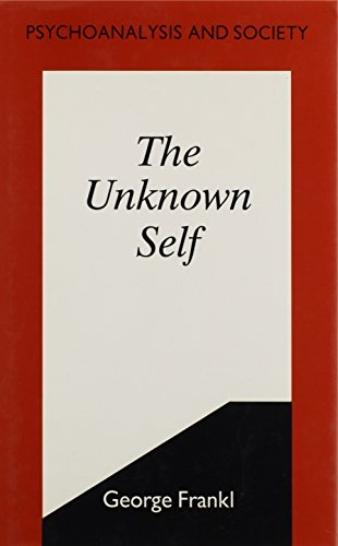 The Unknown Self By George Frankl