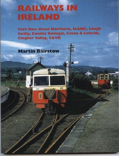 Railways in Ireland By Martin Bairstow