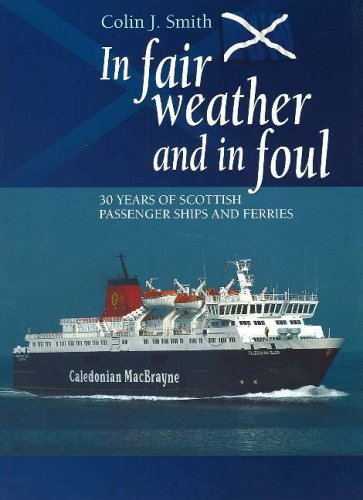 In Fair Weather and in Foul By Colin Smith