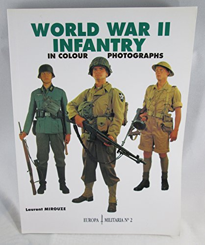 World War II Infantry in Colour Photographs By Laurent Mirouze