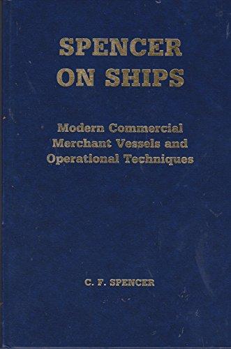 Spencer on Ships By C.F. Spencer