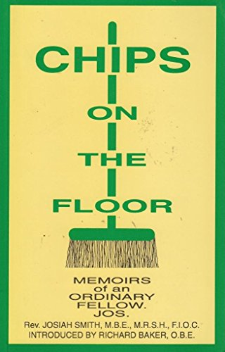 Chips on the Floor By Joseph Smith