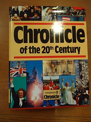 Chronicle of the 20th Century by Derrik Mercer