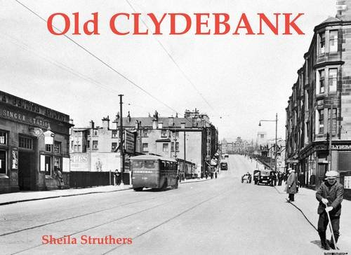 Old Clydebank By Sheila Struthers