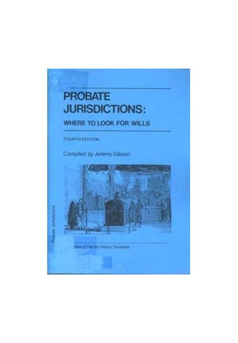 Probate Jurisdictions By J.S.W. Gibson