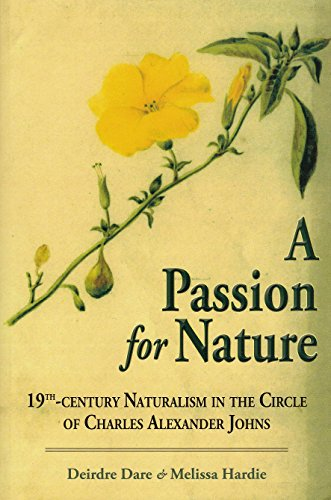 A Passion for Nature By Deirdre Dare