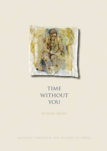 Time without You By Mary Brady