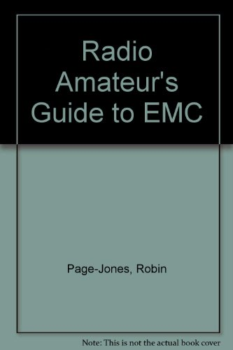 Radio Amateur's Guide to EMC By Robin Page-Jones