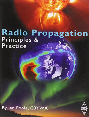 Radio Propagation: Principles and Practice by I.D. Poole