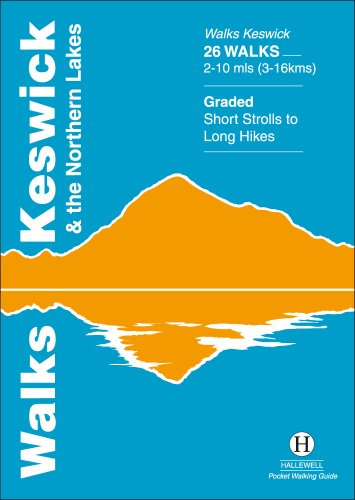 Walks Keswick and the Northern Lakes (Hallewell Pocket Walking Guides) By Richard Hallewell