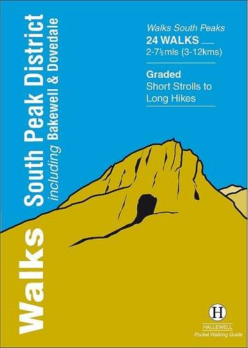Walks South Peak District: Including Bakewell and Dovedale (Hallewell Pocket Walking Guides) By Richard Hallewell