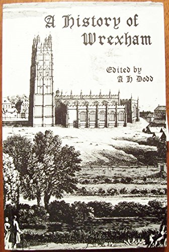 A History of Wrexham By A. H. Dodd