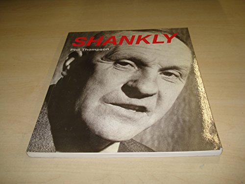 Shankly By Phil Thompson