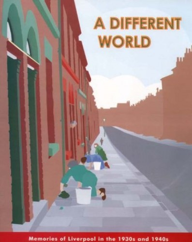 A Different World By The Liverpool Women's History Group