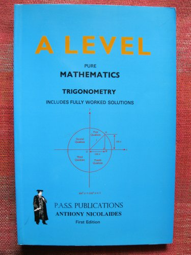 GCE A Level Pure Mathematics By A. Nicolaides
